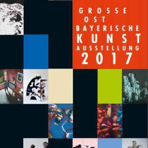 Grosse Ost Bayrische Kunstausstellung 2017